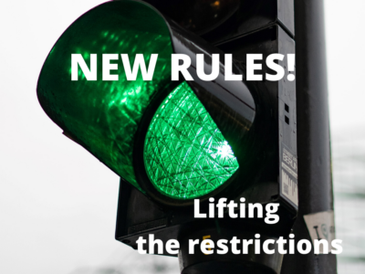New rules – we are entering the next stage of lifting the restrictions